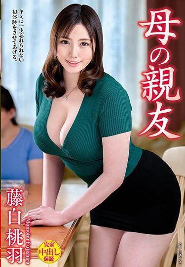 |VEC-382| My Mom's Friend – Momoha Fujishiro Momohara Fujishiro mature woman married big tits featured actress